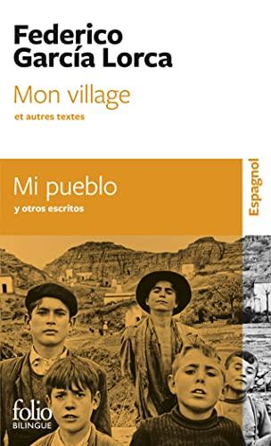 9782070349791: Mon village et autres textes/Mi pueblo y otros escritos
