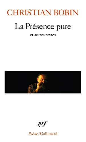 9782070349821: La Présence pure et autres textes (Poésie)