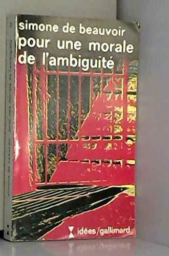 9782070350216: Pour Une Morale de L'Ambiguite, Pyrrhus Et Cineas