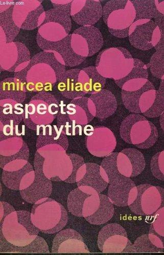 9782070350322: Aspects du mythe