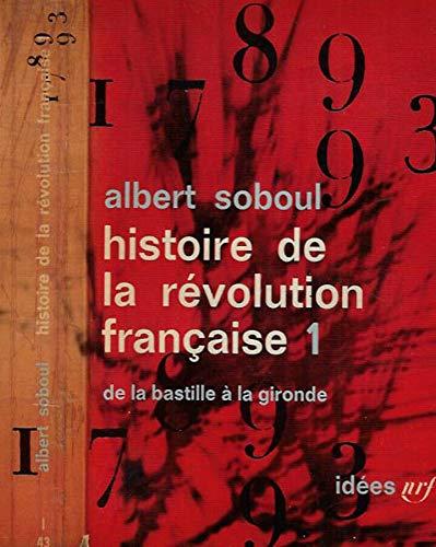 HISTOIRE DE LA REVOLUTION FRANCAISE VOL.1: SOBOUL, ALBERT IDEES
