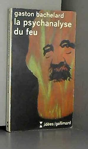 9782070350735: La psychanalyse du feu