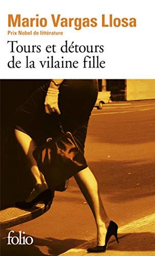 9782070351404: Tours et d�tours de la vilaine fille (Folio)