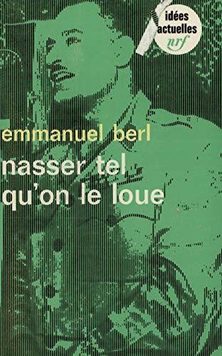 9782070351510: Nasser tel qu'on le loue