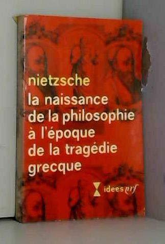 9782070351961: LA NAISSANCE DE LA PHILOSOPHIE A L'EPOQUE ..