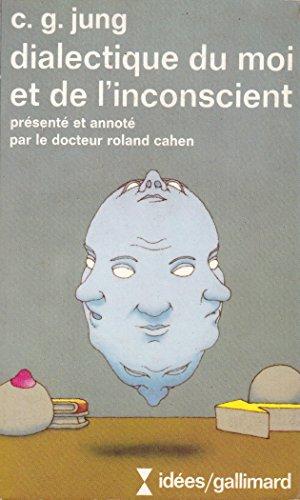 9782070352852: Dialectique du moi et de l'inconscient
