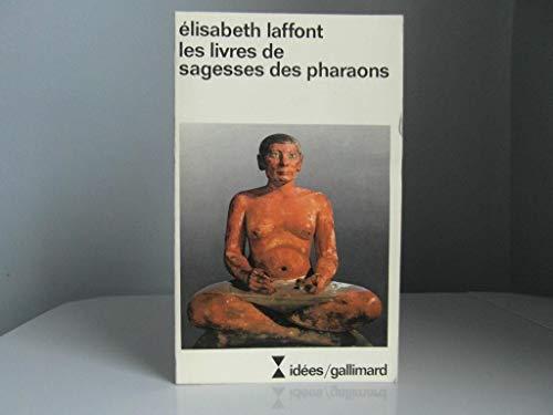 9782070354030: Les livres de sagesses des pharaons