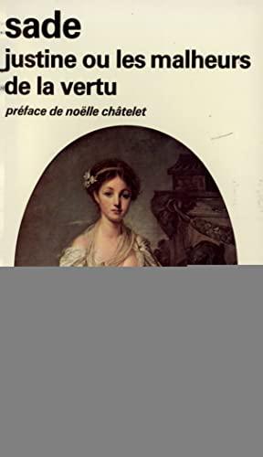 9782070354467: Justine Ou Les Malheurs De La Vertu