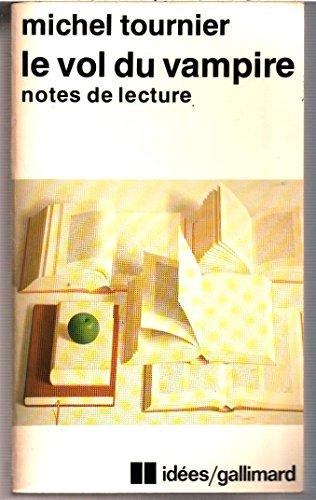 9782070354856: Le Vol du vampire : Notes de lecture
