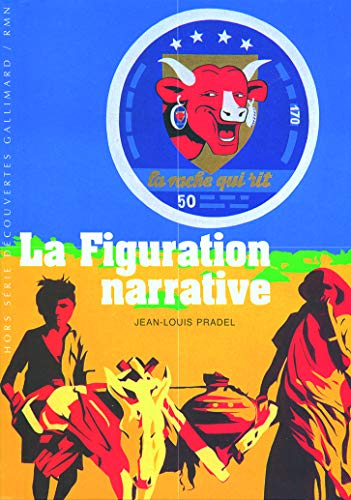 9782070356164: La Figuration narrative
