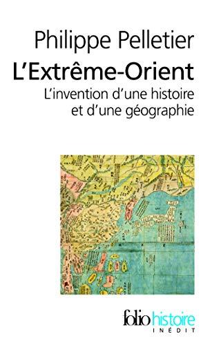 9782070356744: Extreme Orient (Folio Histoire) (French Edition)
