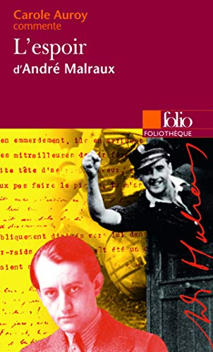 9782070356850: L'Espoir d'Andre Malraux (Foliotheque) (French Edition)