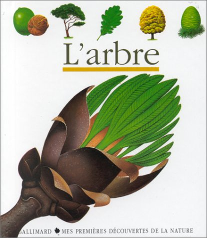 Mes Premieres Decouvertes: LArbre (English, French and