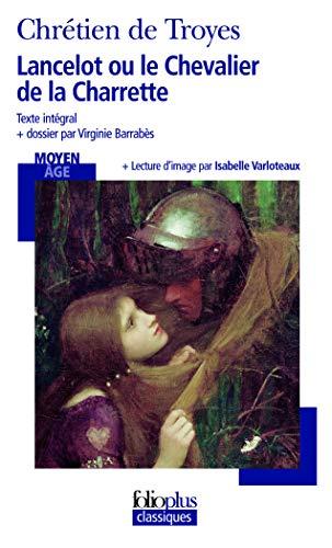 9782070357680: Lancelot Ou Le Cheva de (Folio Plus Classique) (French Edition)