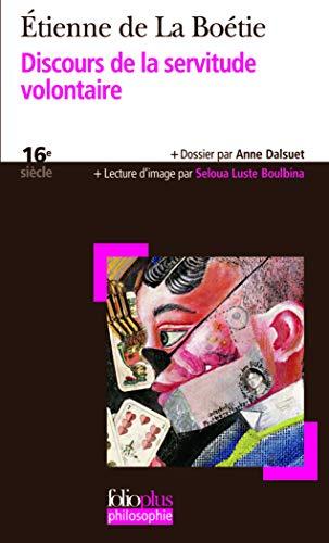 9782070357710: Discours de La Servitude V (Folio Plus Philosophie) (French Edition)