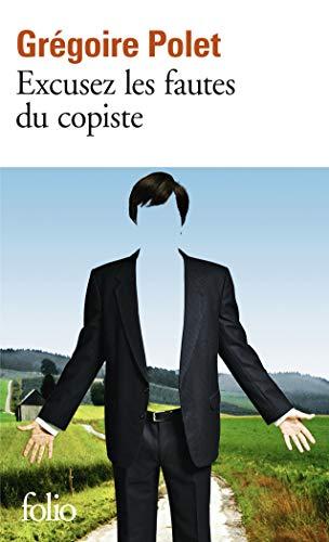 Excusez les fautes du copiste: Grégoire Polet