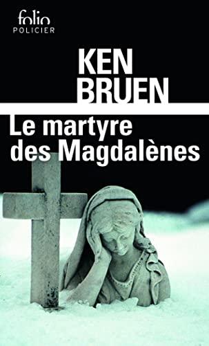 MARTYRE DES MAGDALÈNES (LE) : UNE ENQUÊTE DE JACK TAYLOR: BRUEN KEN