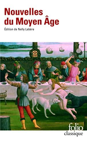 Nouvelles Du Moyen Age (Folio (Domaine Public)): Nelly Labere