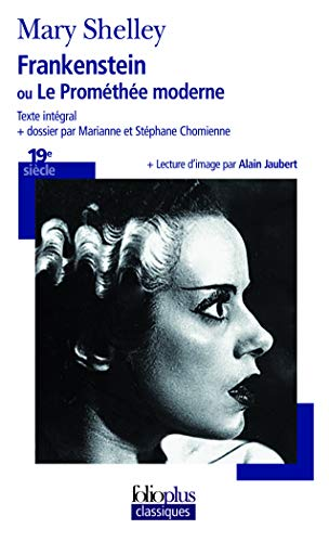 9782070359295: Frankenstein Ou Le Prom (Folio Plus Classique) (French Edition)
