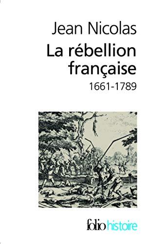9782070359714: La rébellion française: Mouvements populaires et conscience sociale (1661-1789) (Folio Histoire)