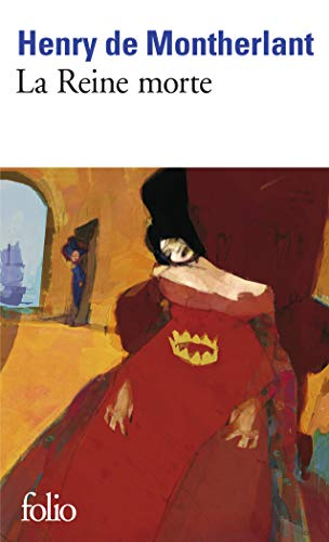 9782070360123: La Reine Morte (Collection Folio) (English and French Edition)