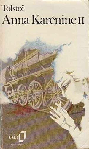 9782070360390: Anna Karenine II (French Edition)