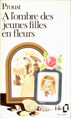 9782070360864: A L'Ombre Des Jeunes Filles En Fleurs