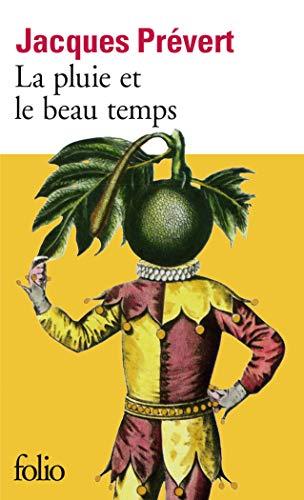 9782070360901: La Pluie Et Le Beau Temps (Folio) (English and French Edition)