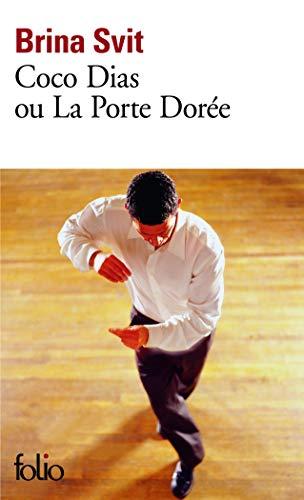 9782070361151: Coco Dias Ou Porte Doree (Folio) (French Edition)