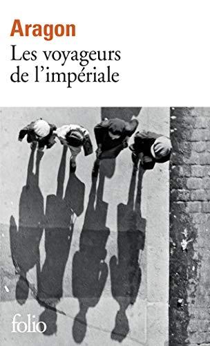 VOYAGEURS DE L'IMPÉRIALE (LES): ARAGON LOUIS