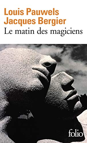 9782070361298: Le Matin des magiciens: Introduction au réalisme fantastique (Folio)