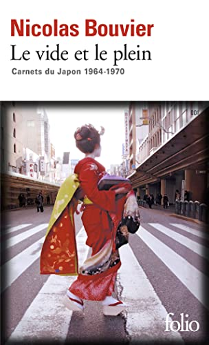 9782070361304: Le vide et le plein: Carnets du Japon 1964-1970 (Folio)