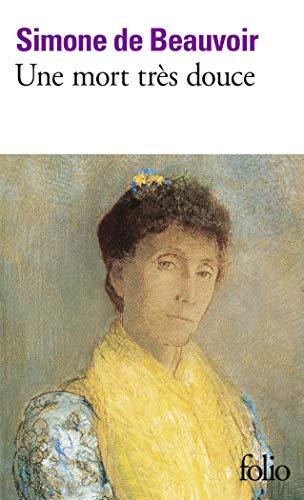 Une mort très douce (Folio): Beauvoir, Simone de