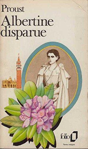 Albertine Disparue: Marcel Proust