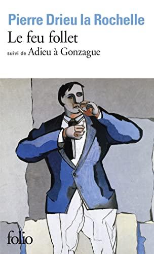 Feu Follet Adieu a Gonz (Collection Folio) (French Edition)