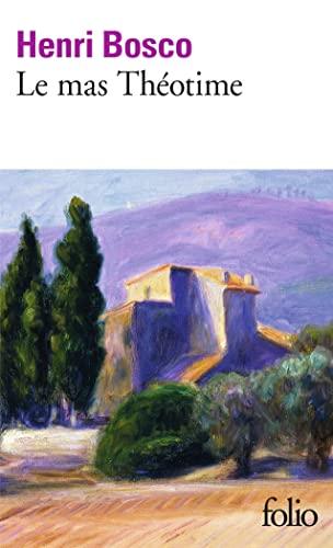 9782070361687: Le Mas Theotime (Folio) (English and French Edition)