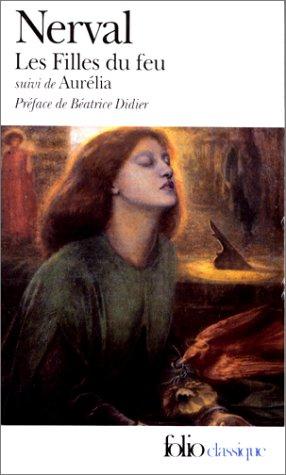 "9782070361793: Les Filles du feu, suivi de ""Aurélia"""