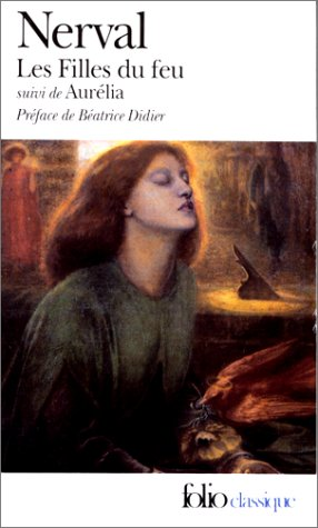 9782070361793: Les Filles Du Feu Suivi De Aurelia (English, Spanish and French Edition)
