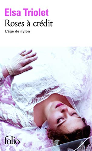 9782070361830: Roses a Credit Lage De Nylon (Folio) (English and French Edition)