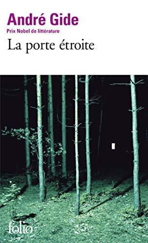 LA Porte Etroite: Andre Gide