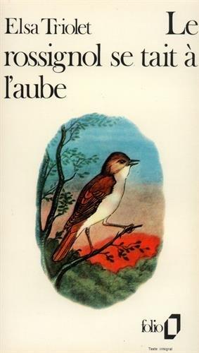 9782070362561: LE ROSSIGNOL SE TAIT A L'AUBE (Folio)