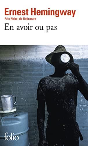 En Avoir Ou Pas (Folio) (French Edition): Hemingway, Ernes