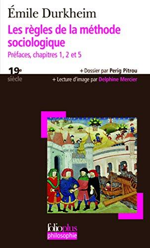 9782070362752: Les règles de la méthode sociologique: Préfaces, chapitres 1, 2 et 5