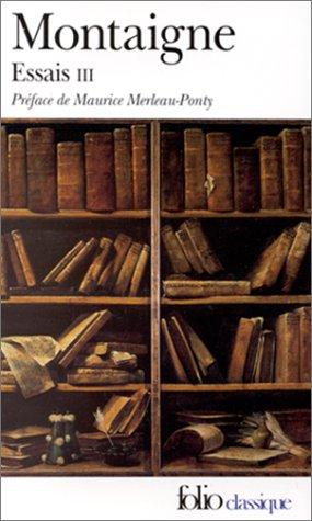 9782070362912: Montaigne Essais 3 (French Edition)