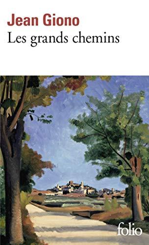 Les Grands Chemins (Folio)