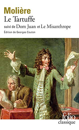 9782070363322: Le Tartuffe / Dom Juan / Le Misanthrope (Collection Folio) (English, French and Spanish Edition)