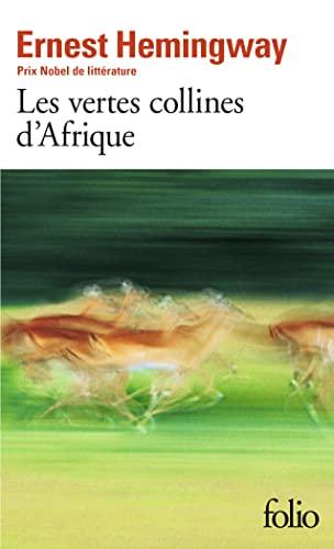 9782070363520: Les Vertes Collines d'Afrique