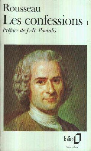 Les confessions 1: Rousseau, Jean-Jacques