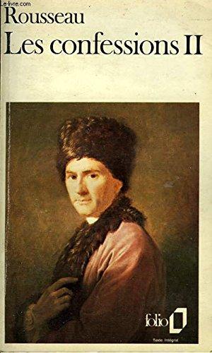 Les Confessions, tome 2: Jean-Jacques Rousseau