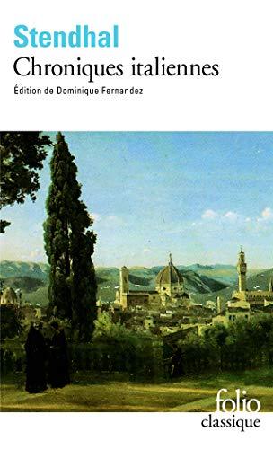 Chroniques italiennes Préface de Dominique Fernandez: Stendhal